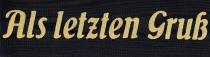 Schnäppchen: Moiré Trauerspruchband Als letzten Gruß
